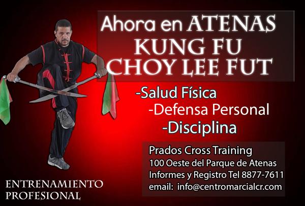 Nuevas Clases en Atenas Costa Rica Kung Fu Choy Lee Fut